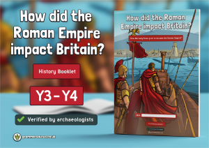 Year 3/4 Romans History Booklet – How did the Roman Empire impact Britain? (1 of 3)